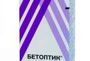 « Betoptik » – gouttes pour les yeux: mode d'emploi, analogues, commentaires