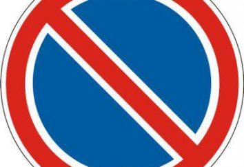 """Das Zeichen """"No parking"""": Die Aktion des Zeichens, Parkplatz unter dem Zeichen und die Strafe für sie"""