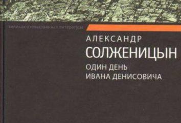 Soljenitsyne, « Un jour dans la Ivana Denisovicha. » L'analyse, un résumé des personnages principaux
