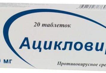 """Co jest lepsze – """"acyklowir"""" lub """"Zovirax""""? Wskazania, instrukcje użytkowania"""