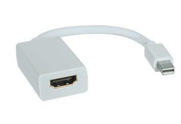 Adapter mini DisplayPort na HDMI: opis, urządzenie oznaczenie