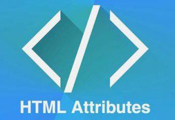 Atrybutów HTML: rodzajów i zastosowań. HTML-przewodnik