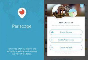 L'application Periscope. Qu'est-ce que c'est? Pourquoi avez-vous besoin de cette application?