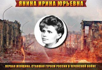 Bohaterem Rosji Irina Yanina: życie ścieżka, opis wyczyn