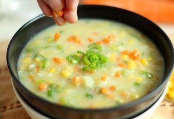 Kukurydza zupa: gotowanie recepty i cechy