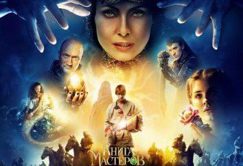 """Rosyjski Film-tale """"Księga mistrzów"""": aktorzy, nagroda nanotechnologia"""